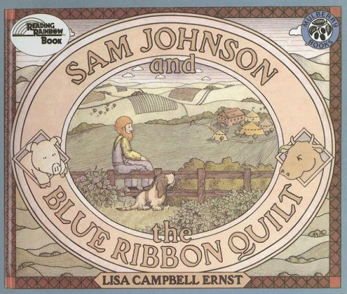 9780606013352: Sam Johnson and the Blue Ribbon Quilt