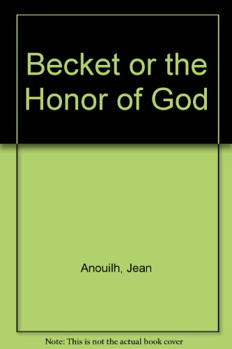 9780606014892: Becket or the Honor of God