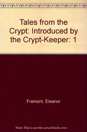 9780606015141: Tales from the Crypt: Introduced by the Crypt-Keeper