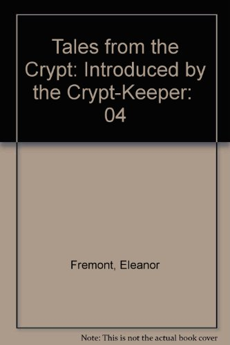 9780606015189: Tales from the Crypt: Introduced by the Crypt-Keeper