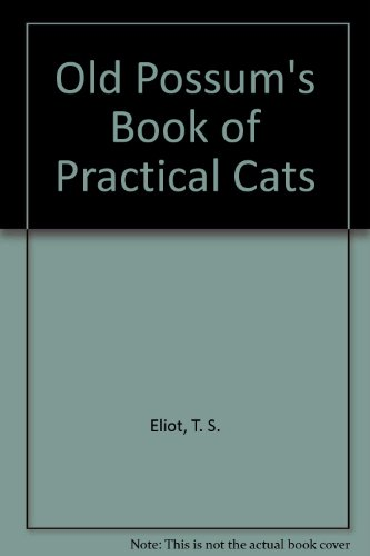 9780606015257: Old Possum's Book of Practical Cats