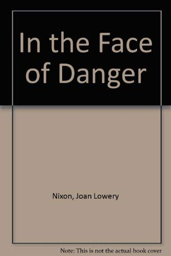 9780606015264: In the Face of Danger