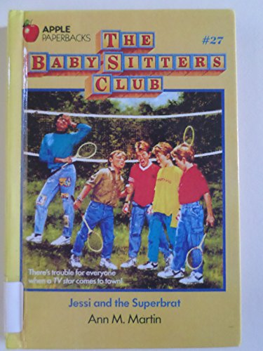 9780606015585: Jessi and the Superbrat (Baby-sitters Club)