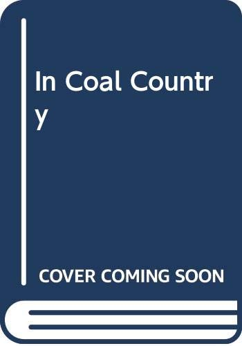 9780606015622: In Coal Country