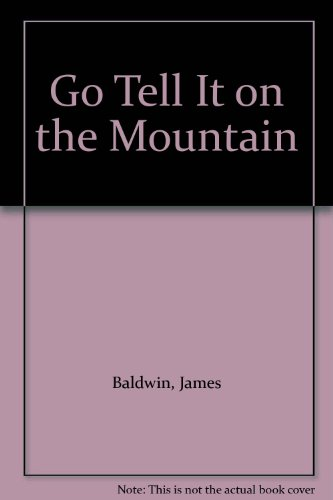 9780606015844: Go Tell It on the Mountain