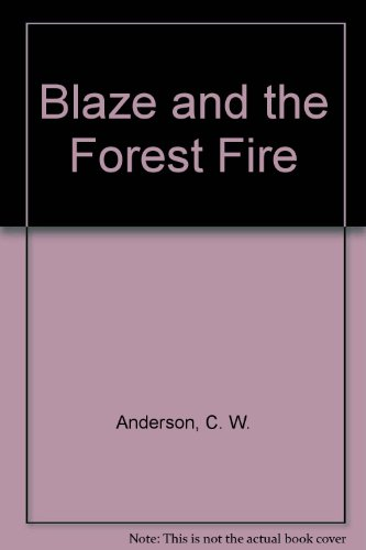 9780606015899: Blaze and the Forest Fire