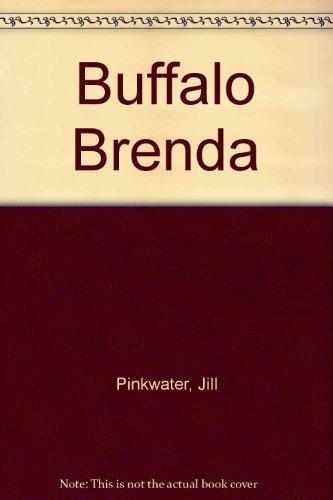 Buffalo Brenda: Pinkwater, Jill