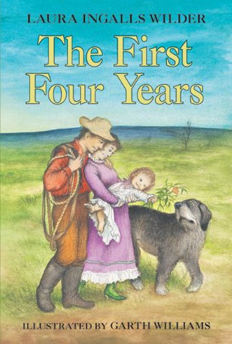 9780606016131: The First Four Years (Little House (Original Series Paperback))