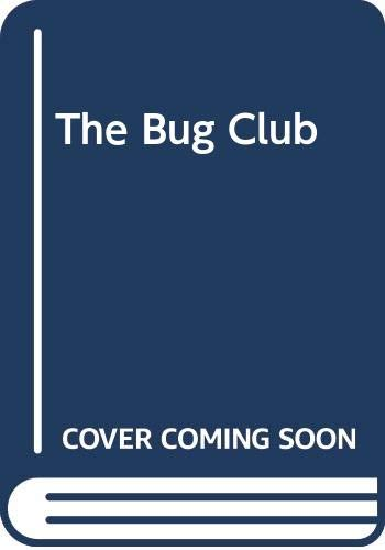 9780606016186: The Bug Club