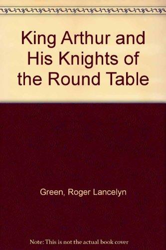 roger lancelyn green king arthur
