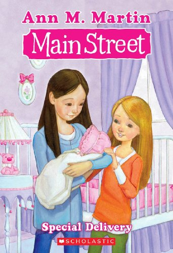Special Delivery (Turtleback School & Library Binding Edition) (Main Street Main Street) (0606016422) by Martin, Ann M.