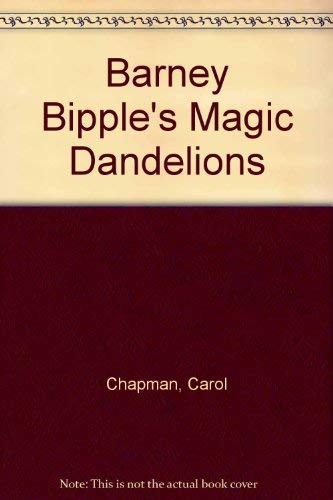 9780606016803: Barney Bipple's Magic Dandelions (Picture Puffins)