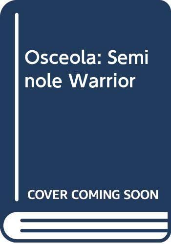 9780606016957: Osceola: Seminole Warrior