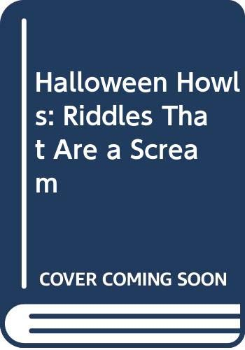 9780606017015: Halloween Howls: Riddles That Are a Scream