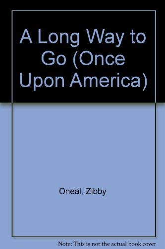 9780606017183: A Long Way to Go (Once upon America)