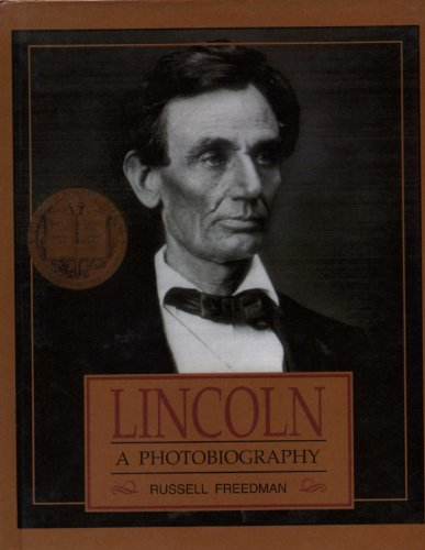 9780606017299: Lincoln: A Photobiography