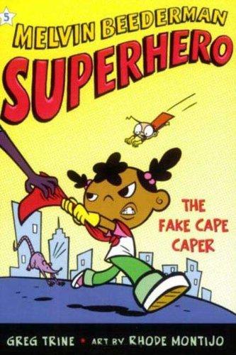 The Fake Cape Caper (Turtleback School & Library Binding Edition) (Melvin Beederman Superhero (...