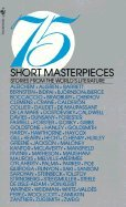 9780606017428: 75 Short Masterpieces: Stories from the World's Literature