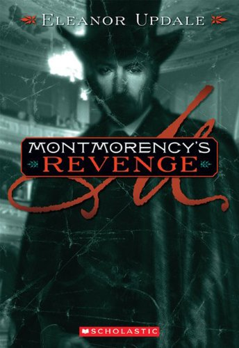 9780606017572: Montmorency's Revenge (Turtleback School & Library Binding Edition)