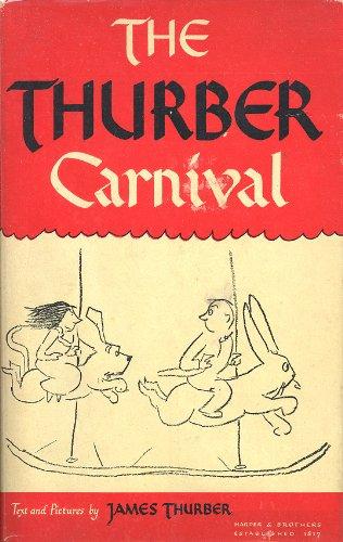 9780606017596: Thurber Carnival