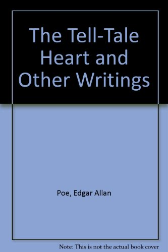 9780606017619: The Tell-Tale Heart and Other Writings