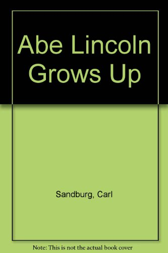 9780606018012: Abe Lincoln Grows Up