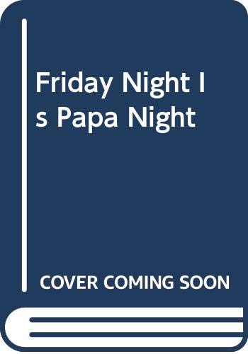 9780606018104: Friday Night Is Papa Night (Picture Puffins)