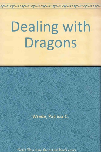 9780606018135: Dealing with Dragons