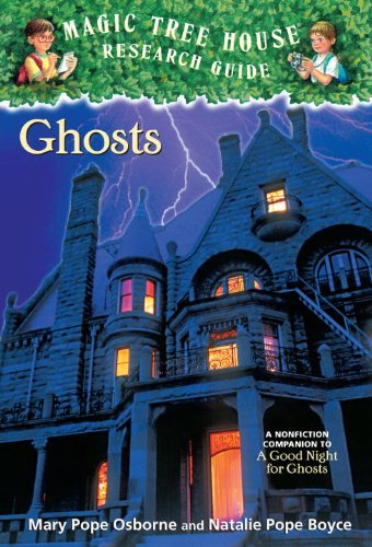 9780606018333: Ghosts: A Nonfiction Companion To A Good Night For Ghosts (Turtleback School & Library Binding Edition) (Magic Tree House Fact Tracker)