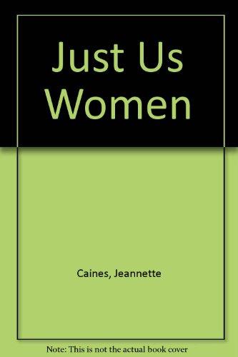 9780606018852: Just Us Women