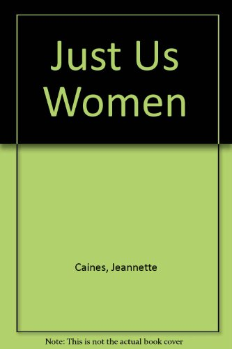 9780606018852: Just Us Women