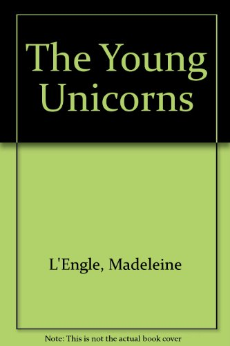 9780606018937: The Young Unicorns