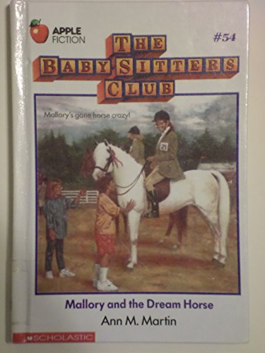 9780606018968: Mallory and the Dream Horse (Baby-sitters Club)