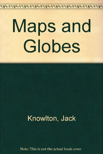 9780606019026: Maps and Globes