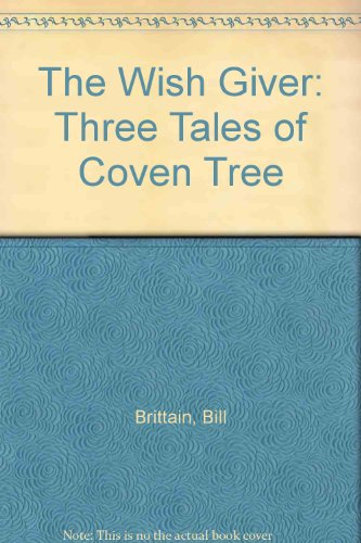 9780606019675: The Wish Giver: Three Tales of Coven Tree