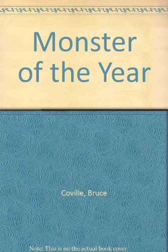Monster of the Year (0606019685) by Bruce Coville