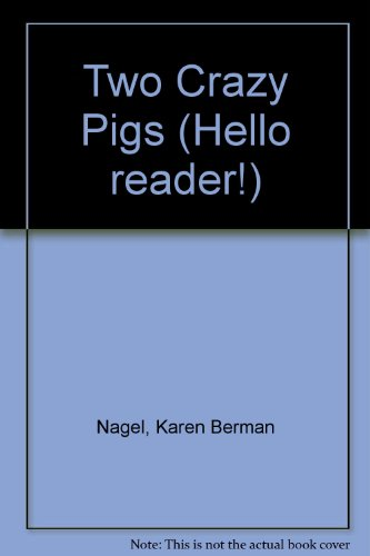 9780606019705: Two Crazy Pigs (Hello Reader!)
