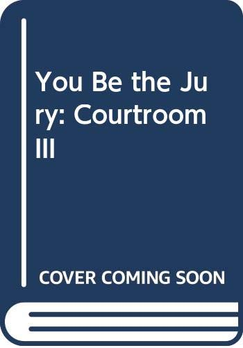 9780606019835: You Be the Jury: Courtroom III
