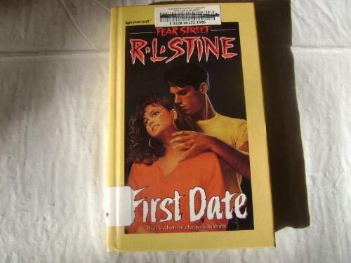 First Date (Fear Street, No. 16): Stine, R. L.