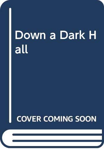 9780606020480: Down a Dark Hall