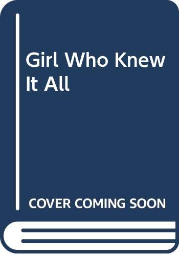9780606021227: Girl Who Knew It All