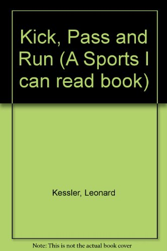 9780606021487: Kick, Pass and Run (A Sports I can read book)