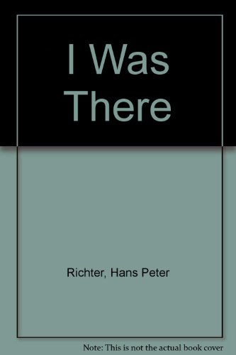 9780606021708: I Was There