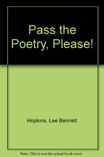 9780606021739: Pass the Poetry, Please!