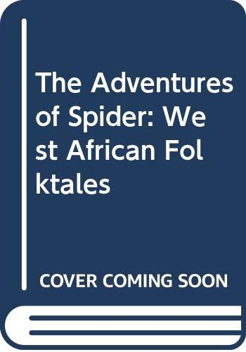 9780606022286: The Adventures of Spider: West African Folktales