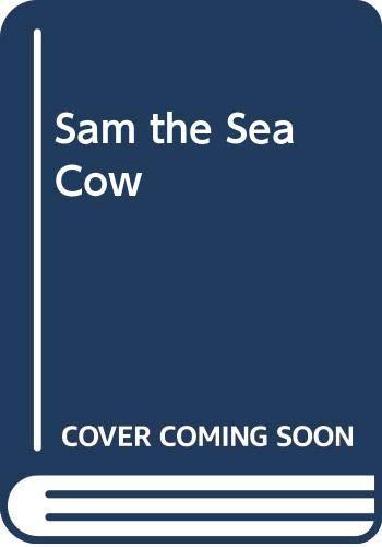 9780606022538: Sam the Sea Cow