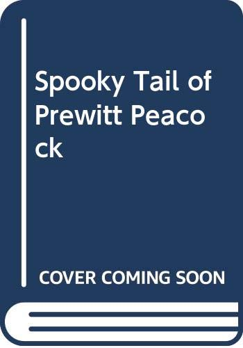9780606022767: Spooky Tail of Prewitt Peacock
