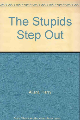 9780606022835: The Stupids Step Out