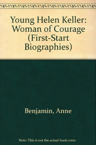 9780606023627: Young Helen Keller: Woman of Courage (First-Start Biographies)