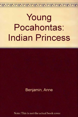 9780606023634: Young Pocahontas: Indian Princess